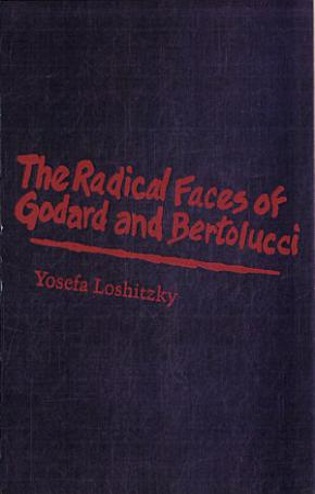 The Radical Faces of Godard and Bertolucci PDF