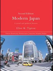 Modern Japan: A Social and Political History, Edition 2