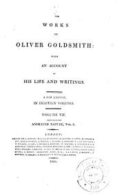 The Works of Oliver Goldsmith: With an Account of His Life and Writings, Volume 7