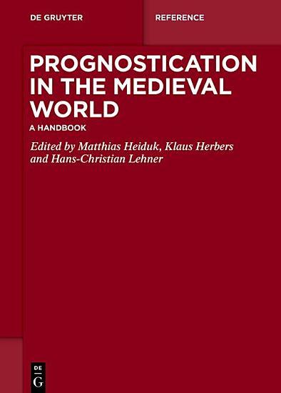 Prognostication in the Medieval World PDF