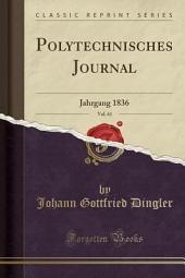 Polytechnisches Journal: Band 47