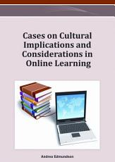Cases on Cultural Implications and Considerations in Online Learning PDF