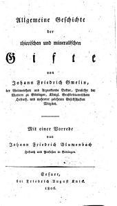 Allgemeine Geschichte der thierischen und mineralischen Gifte