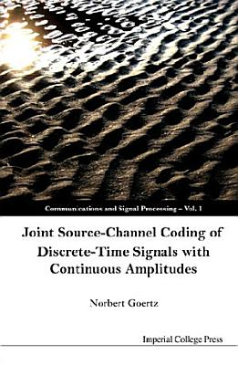 Joint Source-Channel Coding of Discrete-Time Signals with Continuous Amplitudes
