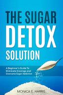 The Sugar Detox Solution PDF