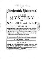 Mechanic Powers: Or the Mystery of Nature and Art
