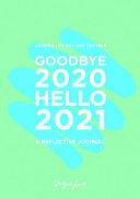 Goodbye 2020, Hello 2021