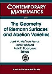 The Geometry of Riemann Surfaces and Abelian Varieties: III Iberoamerican Congress on Geometry in Honor of Professor Sevin Recillas-Pishmish's 60th Birthday, June 8-12, 2004, Salamanca, Spain