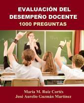 Evaluación del Desempeño Docente: 1000 preguntas