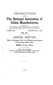 Transactions of the National Association of Cotton Manufacturers: Issue 94