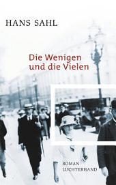 Die Wenigen und die Vielen: Roman