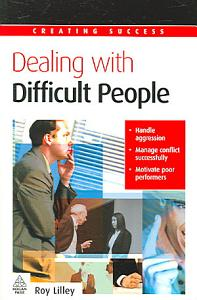 Dealing with Difficult People PDF