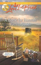 A Home for Hannah: An Amish Romance