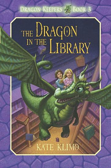 Dragon Keepers  3  The Dragon in the Library PDF