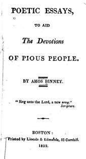 Poetic Essays, to Aid the Devotions of Pious People