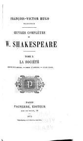 Oeuvres complètes de W. Shakespeare: Volume10