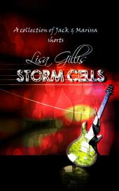 Storm Cells 1: A Difficult Date With A Rock Star
