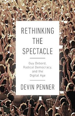 Rethinking the Spectacle