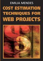 Cost Estimation Techniques for Web Projects PDF