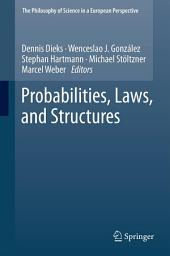 Probabilities, Laws, and Structures