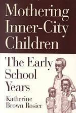 Mothering Inner-city Children