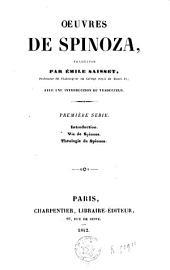 Oeuvres de Spinoza: Introduction; Vie de Spinoza; Théologie de Spinoza