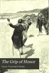 The Grip of Honor: A Story of Paul Jones and the American Revolution