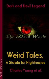 Weird Tales, A Stable for Nightmares: The Devil World