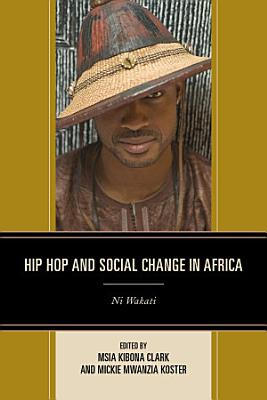 Hip Hop and Social Change in Africa PDF