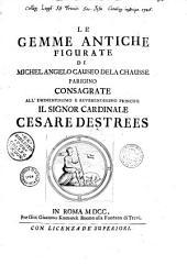Le gemme antiche figurate. Michel-Ange de La Chausse