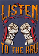 Listen To The Kru