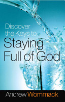 Discover the Keys to Staying Full of God PDF