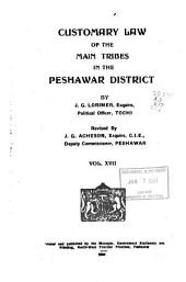Punjab Customary Law. Vol. I-5, 6, 6 (Rev. Ed.) 8, 8(b)-11, 11 (Rev. Ed.) 12, 12 (Rev. Ed.) 13-29.E: Volume 17