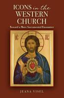 Icons in the Western Church PDF