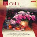 Oil & Acrylic: Oil 1