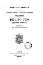 Ioannis Bapt. Franzelin ... tractatus de Deo uno secundum naturam