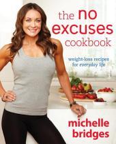 No Excuses Cookbook