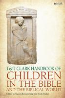 T T Clark Handbook of Children in the Bible and the Biblical World PDF