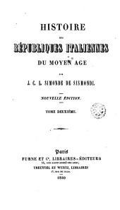 Histoire des républiques italiennes du moyen age, 2