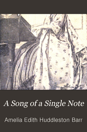 A Song of a Single Note: A Love Story