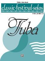 Classic Festival Solos - Tuba, Volume 2