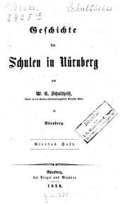 Geschichte der Schulen in Nürnberg: Band 4