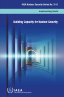 Building Capacity for Nuclear Security PDF