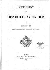 Supplément aux Constructions en bois