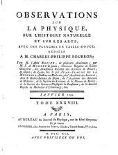 Observations sur la physique, sur l'histoire naturelle et sur les arts: Volume38