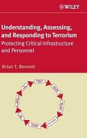 Understanding  Assessing  and Responding to Terrorism PDF