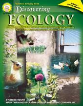 Discovering Ecology, Grades 6 - 12