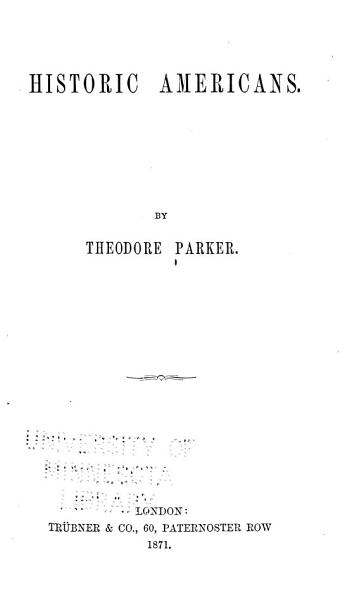 The Collected Works of Theodore Parker  Historic Americans PDF