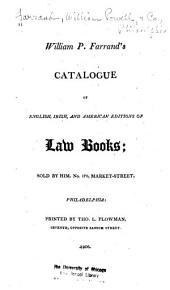 William P. Farrand's Catalogue of English, Irish, and American Editions of Law Books