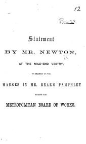 Statement ... at the Mile-End Vestry, in relation to the charges in Mr. Beal's pamphlet against the Metropolitan Board of Works